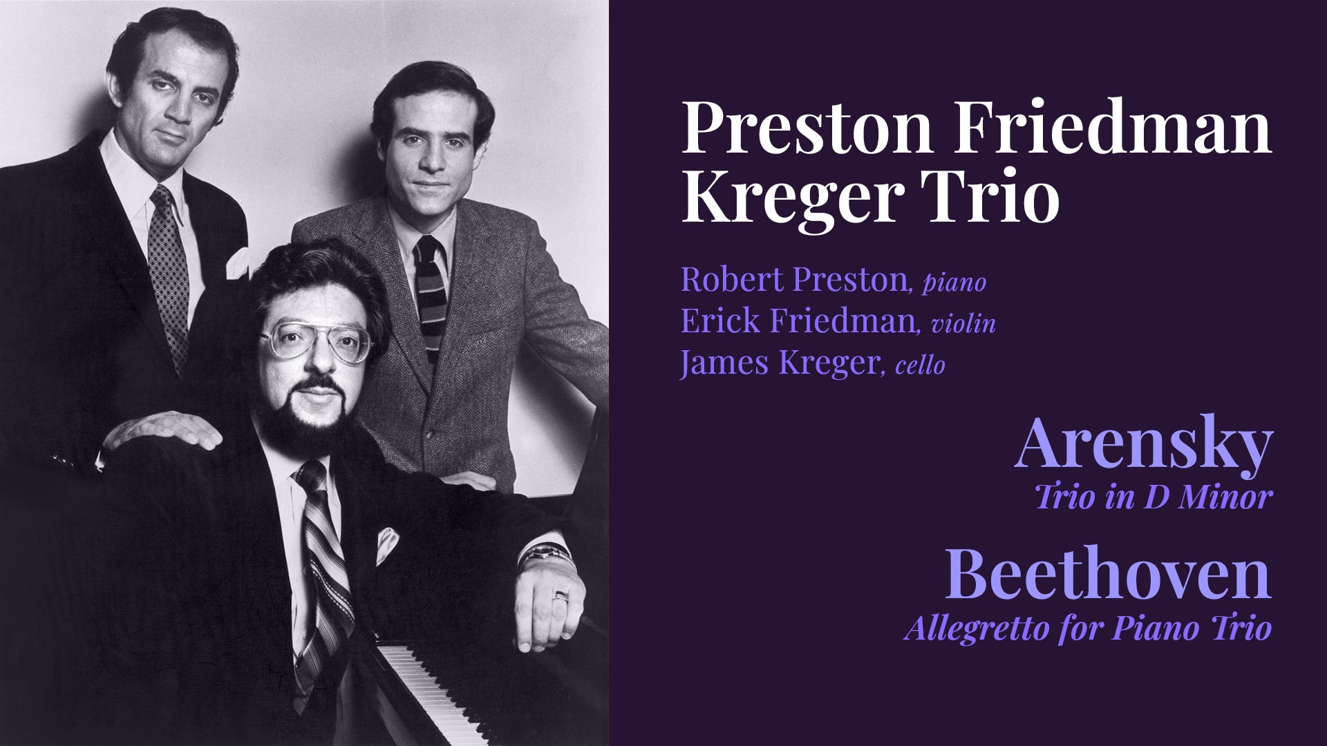 The Preston Friedman Kreger Trio performs Beethoven and Arensky in a program for WQXR-FM, New York City, April 5, 1984